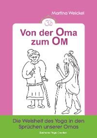 Cover Von der Oma zum OM