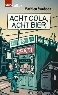 Cover Acht Cola, acht Bier!
