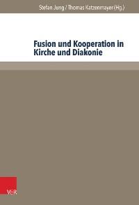 Cover Fusion und Kooperation in Kirche und Diakonie
