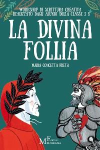 Cover La divina follia
