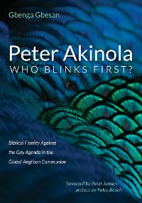 Cover Peter Akinola: Who Blinks First?
