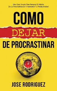 Cover Como dejar de procrastinar