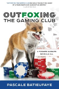 Cover Outfoxing The Gaming Club