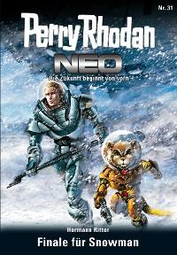 Cover Perry Rhodan Neo 31: Finale für Snowman