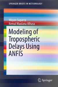 Cover Modeling of Tropospheric Delays Using ANFIS