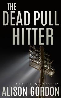 Cover Dead Pull Hitter