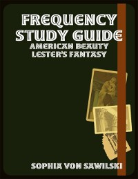 Cover Frequency Study Guide: American Beauty Lester's Fantasy