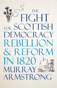 Cover The Fight for Scottish Democracy