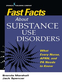 Cover Fast Facts About Substance Use Disorders