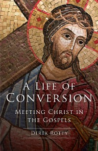 Cover A Life of Conversion