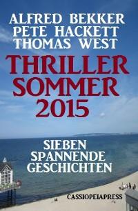 Cover Thriller Sommer 2015: Sieben spannende Geschichten