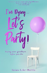 Cover I'm Dying... Let's Party!