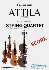 Cover Attila (prelude) String quartet score