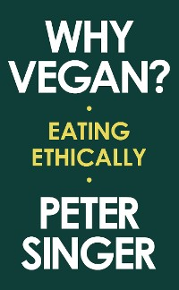 Cover Why Vegan?: Eating Ethically