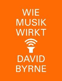 Cover Wie Musik wirkt