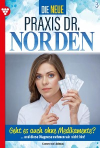 Cover Die neue Praxis Dr. Norden 3 – Arztserie