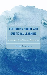 Cover Critiquing Social and Emotional Learning