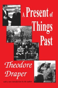 Cover Present of Things Past