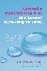 Cover Symbolic Interactionism in the Gospel according to John