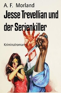 Cover Jesse Trevellian und der Serienkiller