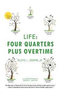 Cover Life: Four Quarters Plus Overtime