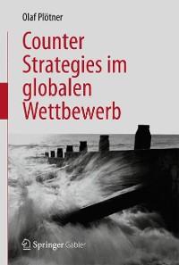 Cover Counter Strategies im globalen Wettbewerb