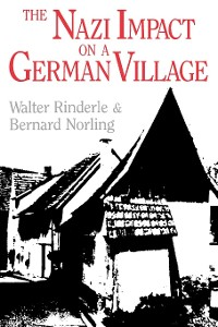 Cover The Nazi Impact on a German Village