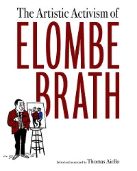 Cover The Artistic Activism of Elombe Brath