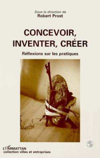 Cover Concevoir, inventer, creer