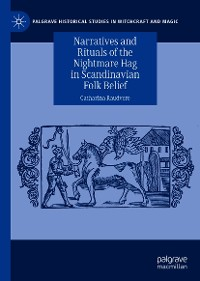 Cover Narratives and Rituals of the Nightmare Hag in Scandinavian Folk Belief