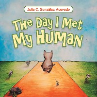 Cover The Day I Met My Human