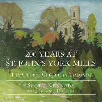 Cover 200 Years at St. John's York Mills