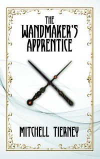 Cover The Wandmaker's Apprentice