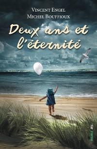 Cover Deux ans et l'éternité