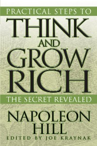 Cover Practical Steps to Think and Grow Rich