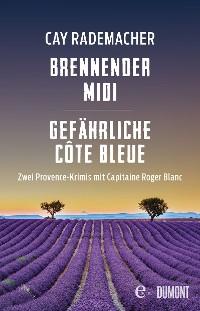 Cover Brennender Midi / Gefährliche Côte Bleue