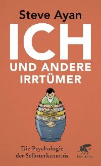 Cover Ich und andere Irrtümer