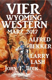 Cover Vier Wyoming Western März 2017
