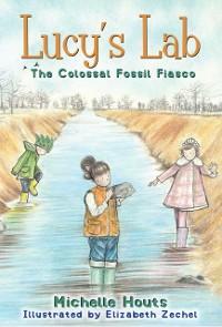 Cover Colossal Fossil Fiasco