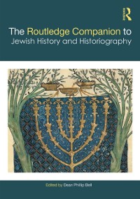 Cover Routledge Companion to Jewish History and Historiography