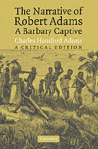 Cover Narrative of Robert Adams, A Barbary Captive