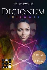 Cover Dicionum: Alle drei Bände der magischen Trilogie in einer E-Box!