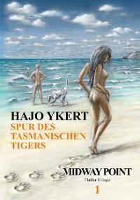 Cover Spur des tasmanischen Tigers  (Thriller-Trilogie)