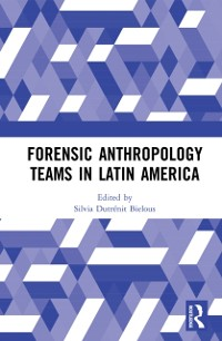 Cover Forensic Anthropology Teams in Latin America