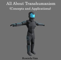 Cover All About Transhumanism (Concepts and Applications)