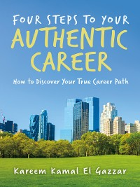Cover Four Steps to Your Authentic Career