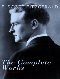 Cover The Complete Works of Scott Fitzgerald