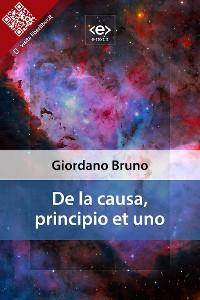 Cover De la causa, principio et uno
