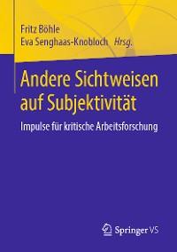 Cover Andere Sichtweisen auf Subjektivität