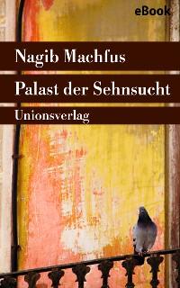 Cover Palast der Sehnsucht